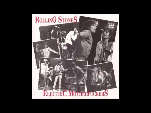 The Rolling Stones - Electric MotherFuckers - Full Bootlog