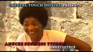 AMUCHE BUSINESS TYCOON [TRAILER]- LATEST 2015 NIGERIAN NOLLYWOOD MOVIE