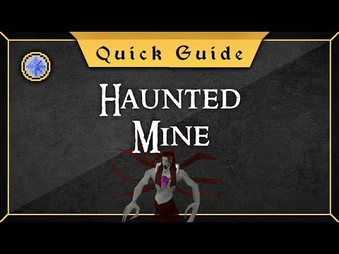 [Quick Guide] Haunted Mine