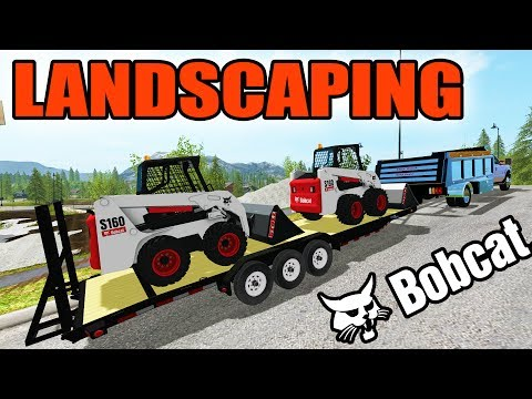 FARMING SIMULATOR 2017 | NEW BOBCAT SKID LOADERS + LANDSCAPING WORK!
