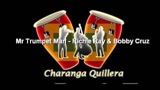 Mr Trumpet Man - Richie Ray & Bobby Cruz