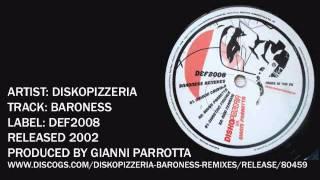 Diskopizzeria vs Gianni Parrotta - Baroness (Gianni Parrotta Remix)