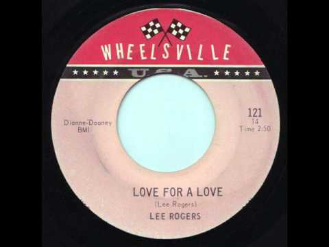 Lee Rogers - Love For A Love 1966 45rpm