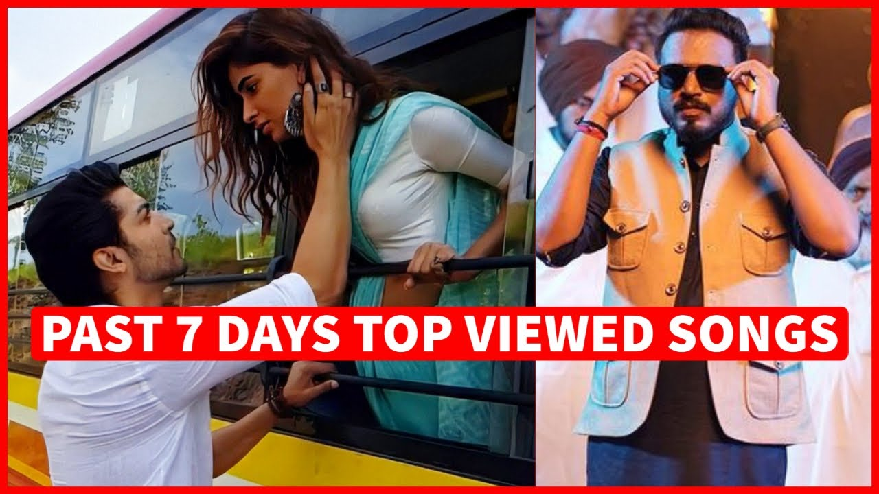 Past 7 Days Most Viewed Indian Songs on Youtube [26 July 2021]
