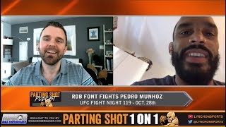 UFN 119's Rob Font 'All I'm envisioning is a 2nd round TKO on Pedro Munhoz'