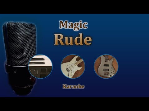 Rude - Magic (Karaoke)