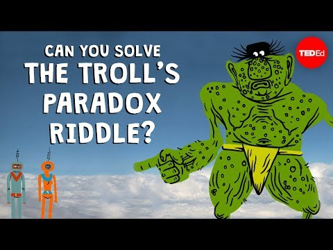 Can You Solve The Troll's Paradox Riddle? - Dan Finkel