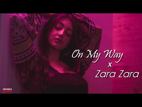 On My Way X Zara Zara | English Hindi Medley | Invisible Blade ft. KEL (Italy)