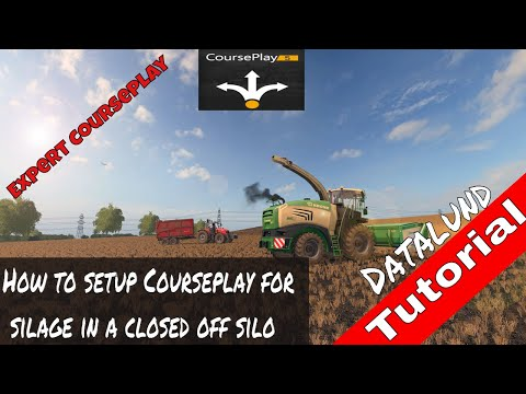 How to setup Courseplay for silage in a closed silo  - Farming Simulator 17 Courseplay Tutorial