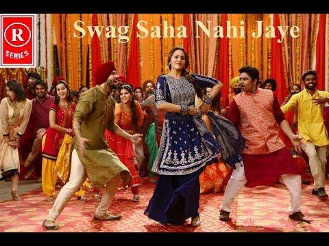 Swag Saha Nahi  | Video Song | Happy Phirr Bhag Jayegi | Sonakshi Sinha