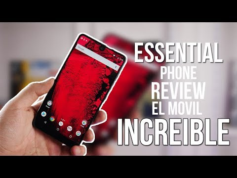 Essential Phone, review completa el móvil increíble pero falla en una cosa