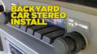 Backyard Car Stereo Install
