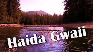 Haida Gwaii (Queen Charlotte Islands), British Columbia - beautiful wilderness