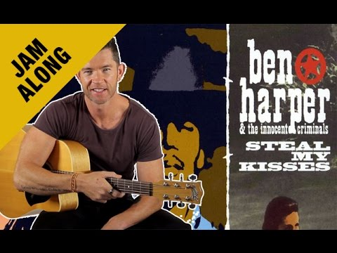 'Steal My Kisses' Chords Jam Along - Ben Harper - With Scrolling Chords