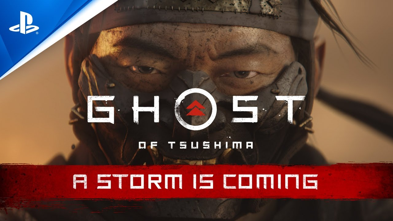Ghost of Tsushima | A Storm is Coming Trailer | PS4