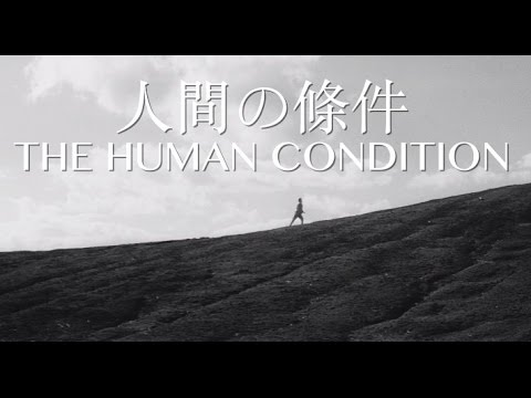 The Human Condition Trilogy Trailer