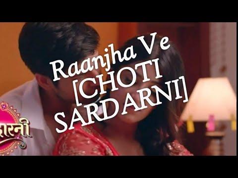 Raanjha Ve Full Song  Choti Sardarni  Colors Tv  New Song