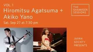 The Shamisen Sessions, Vol. 1 Hiromitsu Agatsuma + Akiko Yano