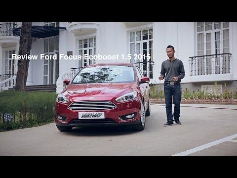 [XEHAY.VN] nhận xét xe Ford Focus Ecoboost 1.5 mới ở Việt Nam (P.1)