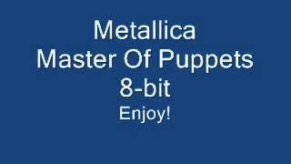 Metallica 8-Bit, Master Of Puppets (Download Link Included!)