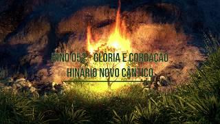 Hino 052 (Glória e Coroação) - Quinteto Novo Cântico - IPBetânia em Corumbá/MS