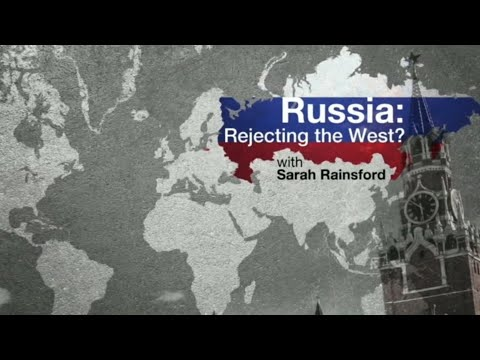 Russia| Rejecting the West? (Documentary)