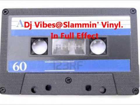 Dj Vibes @ Slammin' Vinyl  in full effect