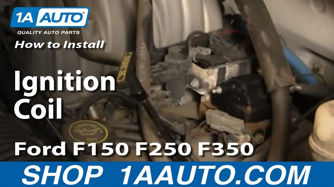 How To Install Replace Ignition Coil Ford F150 F250 F350 50l 58l 1973 Fuse Box Diagram 92 96 1aautocom