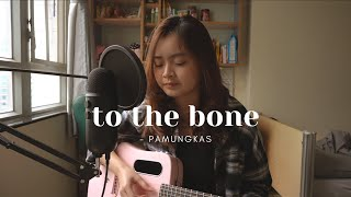 Download to the bone - pamungkas   #SEIVABELCOVER