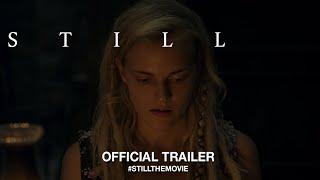 Still (2019) | Official Trailer HD
