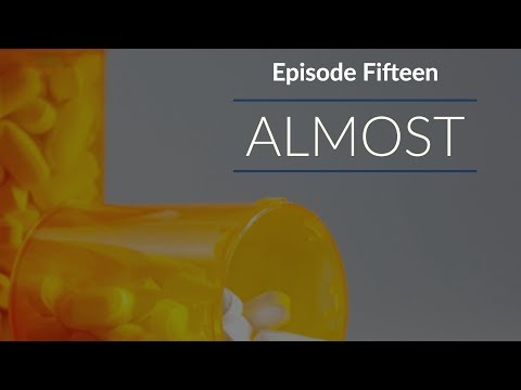 Episode 15: Almost