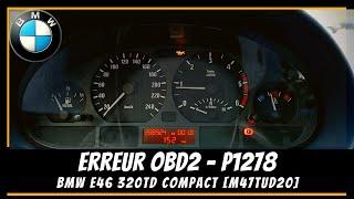 OBD2 - Bmw E46 Erreur P1278  🔌