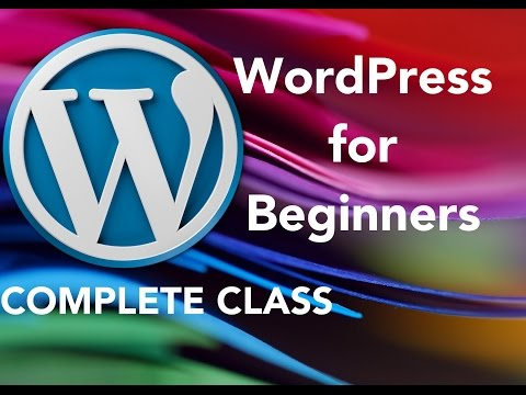 WordPress for Beginners 2017 - The Complete Class!