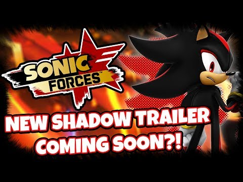 SONIC FORCES NEWS - NEW Shadow Gameplay Screenshot & Trailer Incoming?