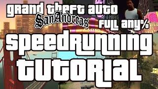 GTA San Andreas Speedrun Tutorial - Full Any%