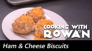 Ham & Cheese Biscuits - Cooking with Rowan