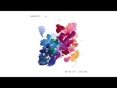 Samuraii - On Me Feat. Iselin [Ultra Music]
