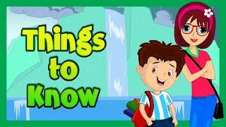 THINGS TO KNOW - KÏDS VIDEOS || THINGS TO LEARN - LEARNING VIDEOS FOR KIDS