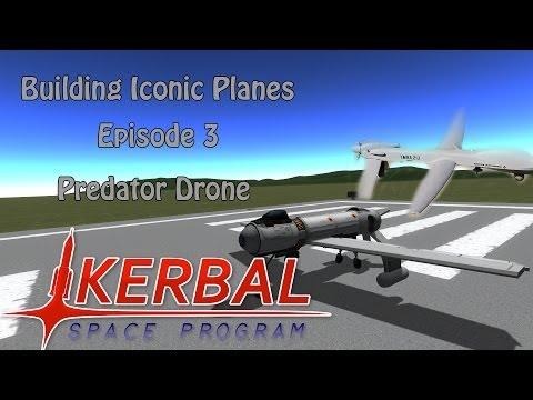Iconic Planes in KSP Episode 3 the Predator Drone
