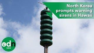 North Korea prompts warning sirens in Hawaii