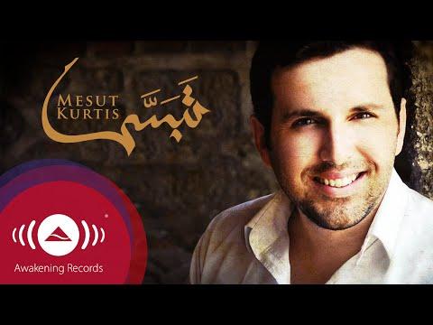 Mesut Kurtis - Tabassam (Smile) | مسعود كُرتِس - تبسّم