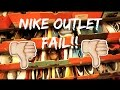 NIKE OUTLET FAIL !