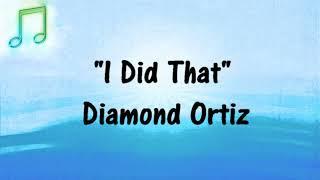 🎵 DIAMOND ORTIZ I DID THAT Hip Hop (Royalty-Free) FREE YOUTUBE AUDIO MUSIC 🎵