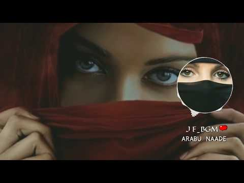 Arabu naade song best bgm // what's app status video