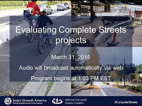 Evaluating Complete Streets Projects: A guide for practitioners