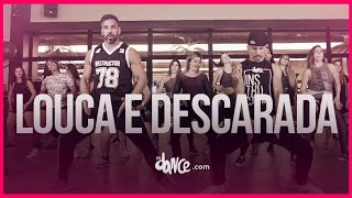 Louca e Descarada - MC GW | FitDance TV (Coreografia) Dance Video