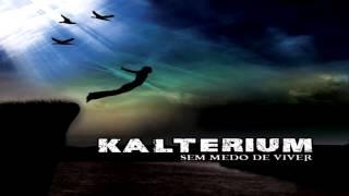 Kalterium - CD Sem Medo de Viver - Completo