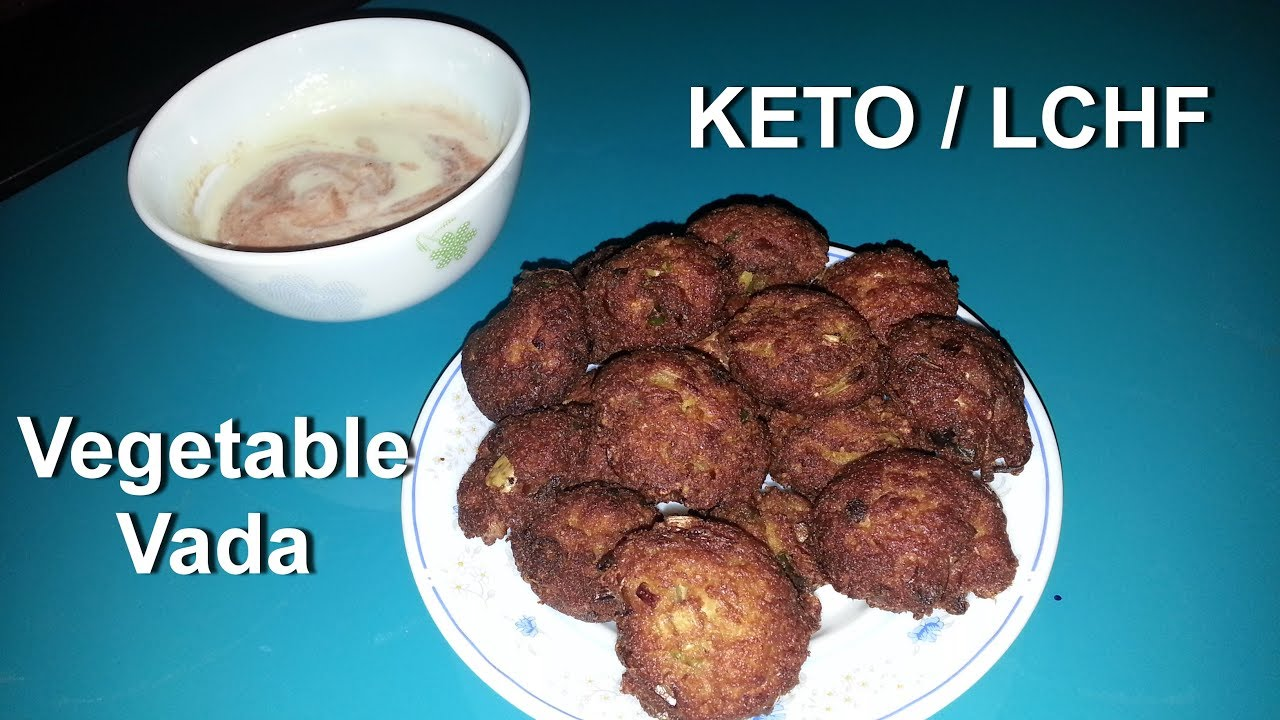 Vegetable Vada - 100% Grain Free - with LCHF /KETO Ingredients ...