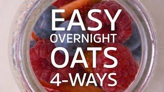 Overnight Oats 4 Ways