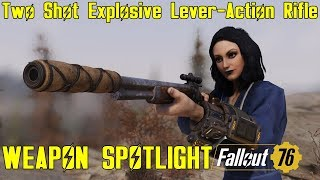 Fallout 76: Weapon Spotlights: Two Shot Explosive Lever-Action Rifle